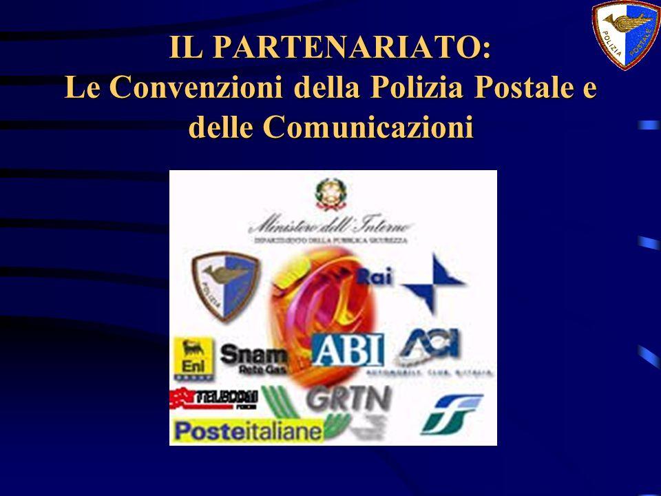 IL PARTENARIATO: Le Convenzioni della Polizia Postale e delle Comunicazioni
