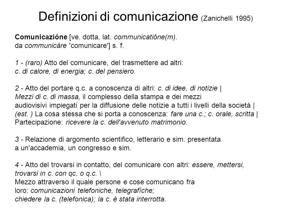 Definizioni di comunicazione (Zanichelli 1995)
