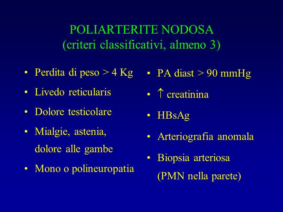 POLIARTERITE NODOSA (criteri classificativi, almeno 3)