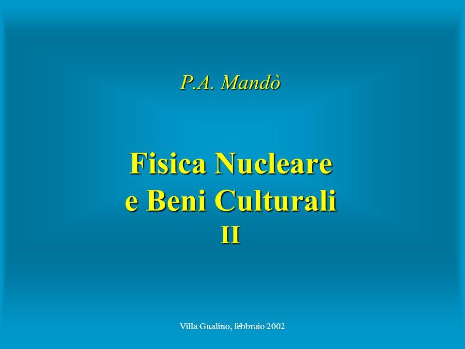 P.A. Mandò Fisica Nucleare e Beni Culturali II