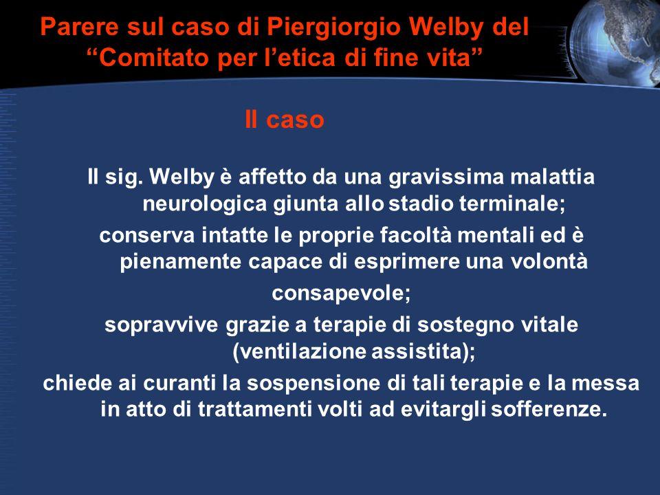 Parere sul caso di Piergiorgio Welby del Comitato per l'etica di fine vita Il caso