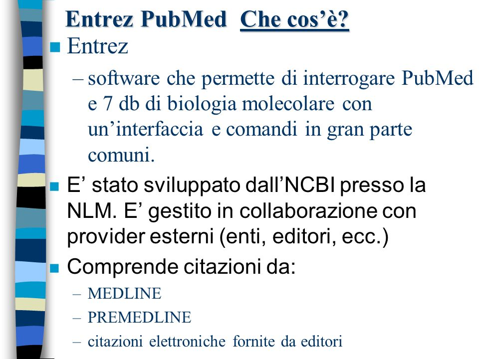 Entrez PubMed Che cos'è
