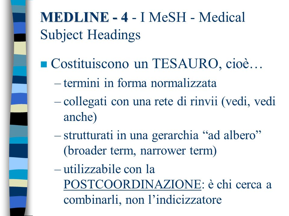 MEDLINE I MeSH - Medical Subject Headings