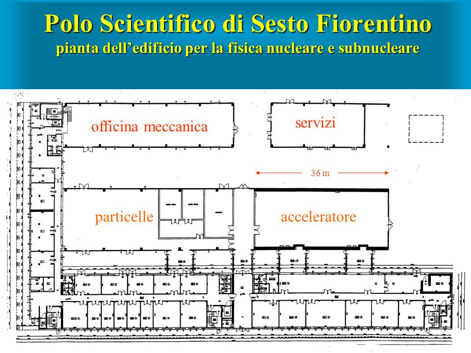 Polo Scientifico di Sesto Fiorentino pianta dell'edificio per la fisica nucleare e subnucleare