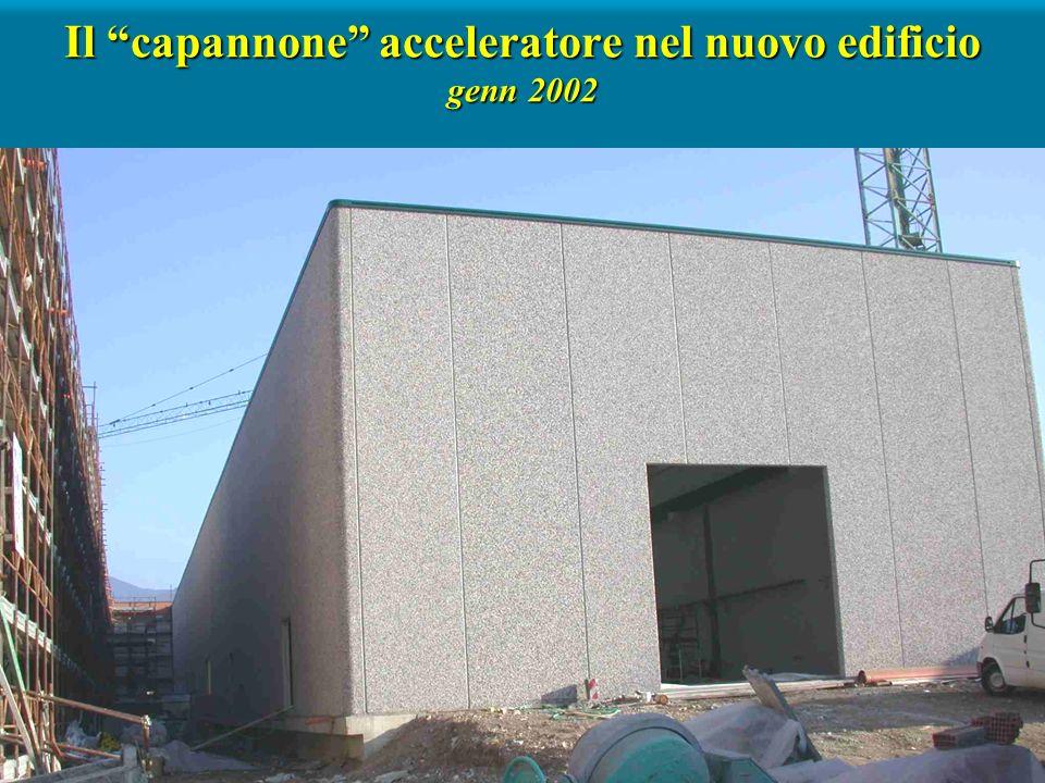 Il capannone acceleratore nel nuovo edificio genn 2002