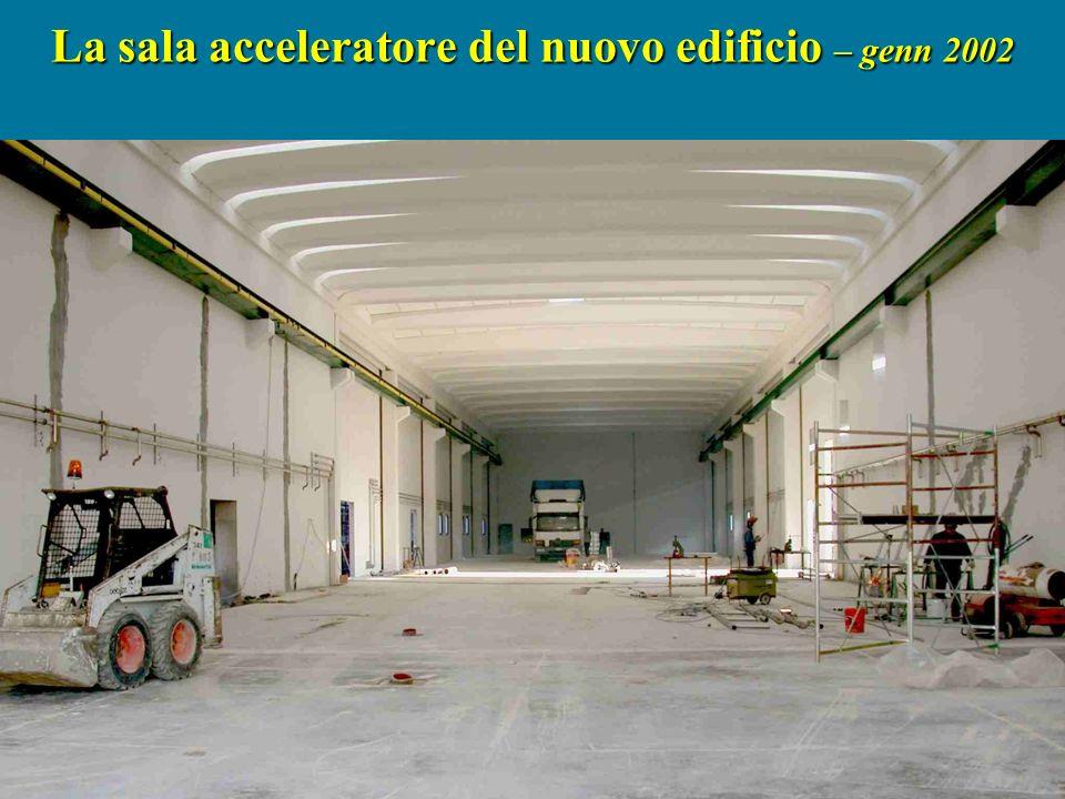 La sala acceleratore del nuovo edificio – genn 2002