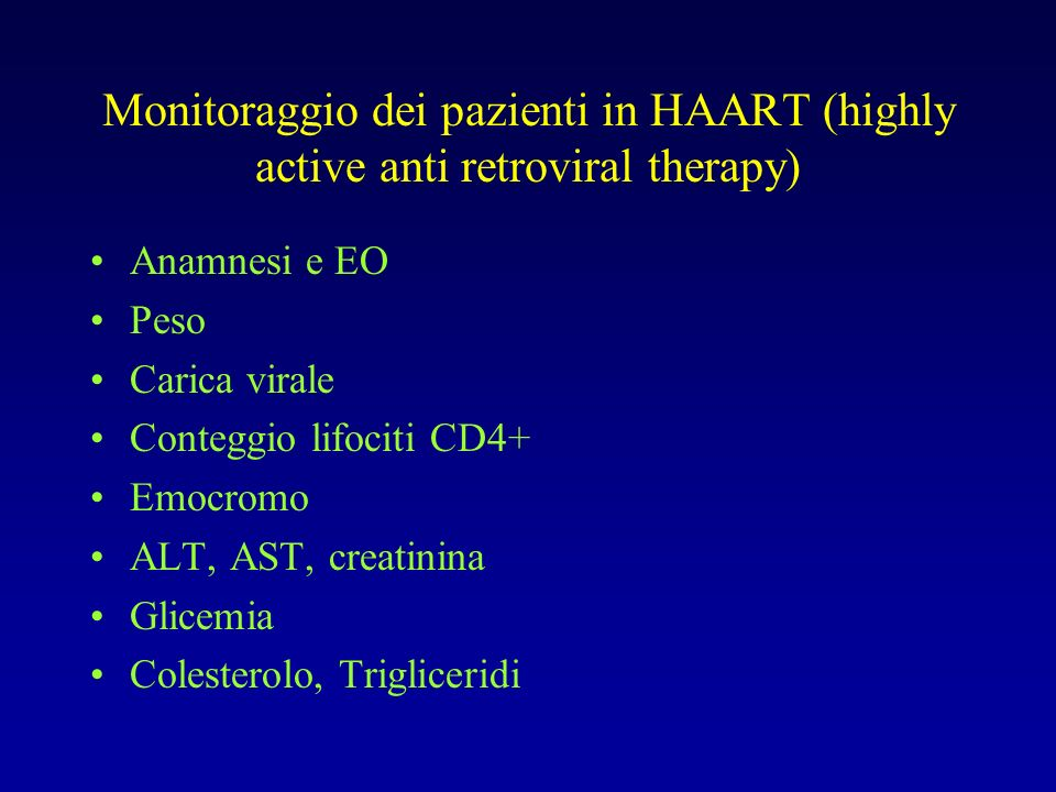 Monitoraggio dei pazienti in HAART (highly active anti retroviral therapy)