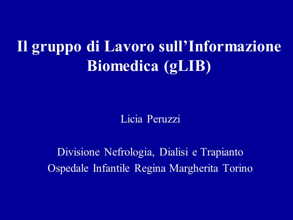 Il gruppo di Lavoro sull'Informazione Biomedica (gLIB)