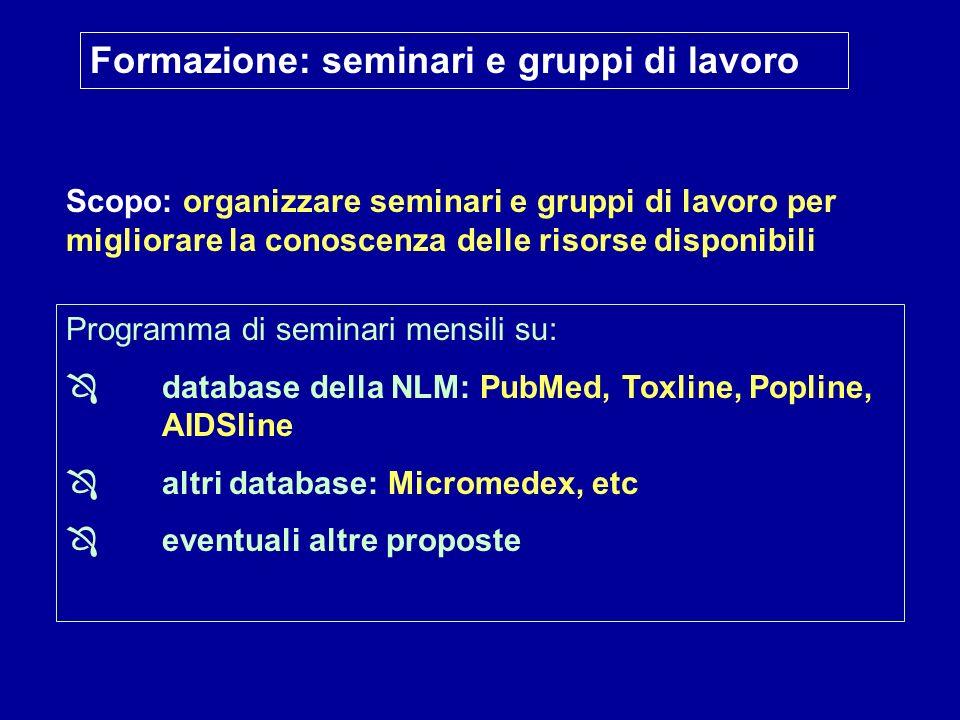 Formazione: seminari e gruppi di lavoro