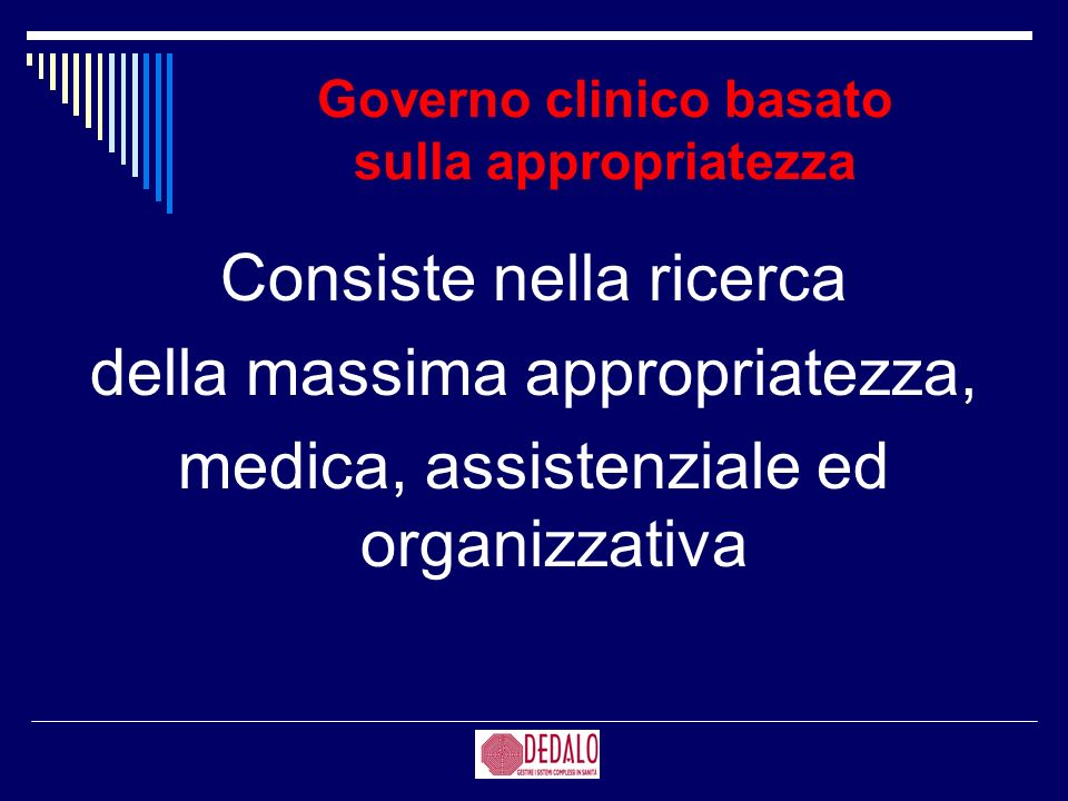 Governo clinico basato sulla appropriatezza