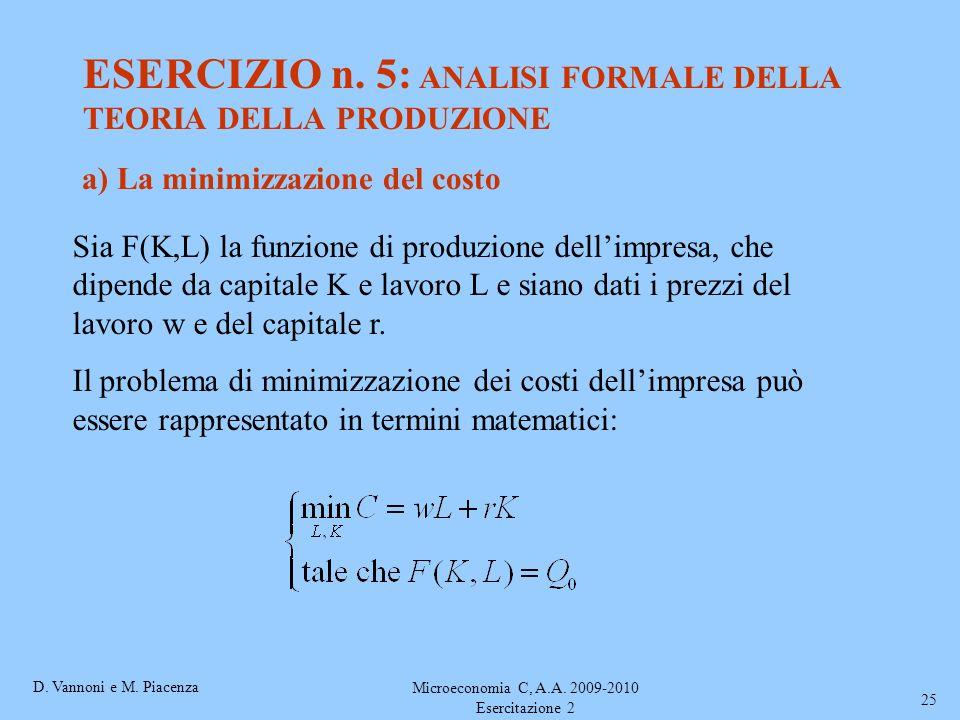 ESERCIZIO n. 5: ANALISI FORMALE DELLA TEORIA DELLA PRODUZIONE