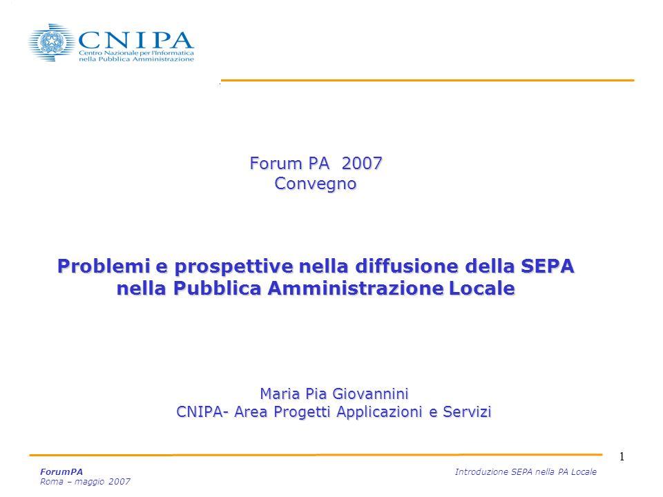Maria Pia Giovannini CNIPA- Area Progetti Applicazioni e Servizi