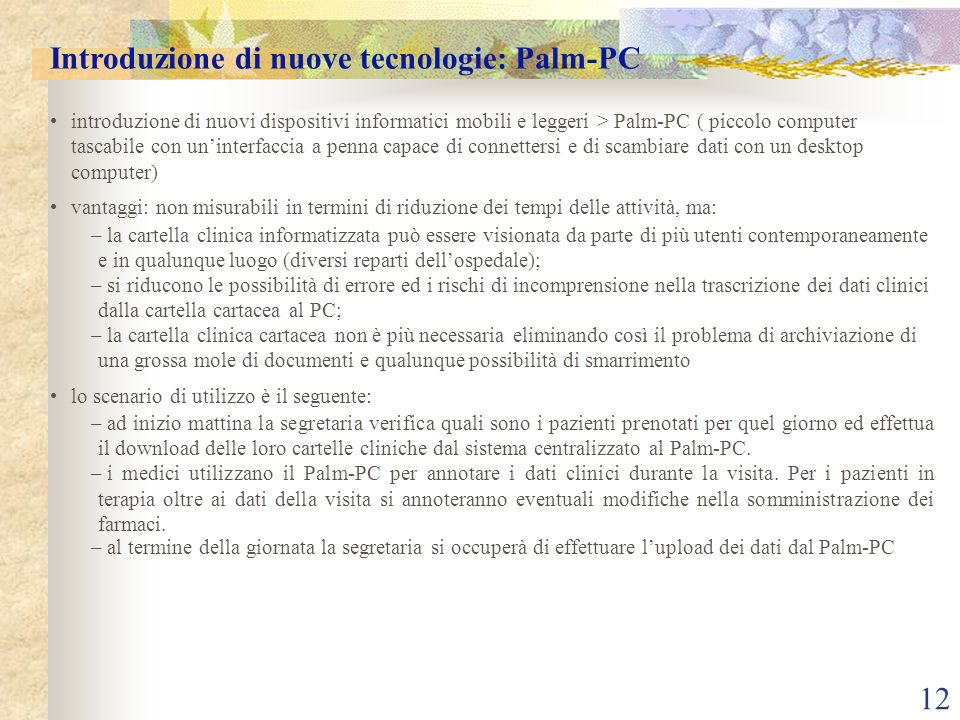 Introduzione di nuove tecnologie: Palm-PC