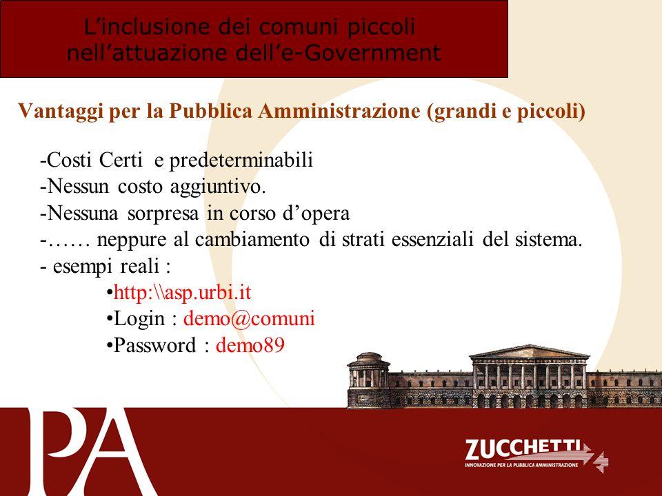 Vantaggi per la Pubblica Amministrazione (grandi e piccoli)