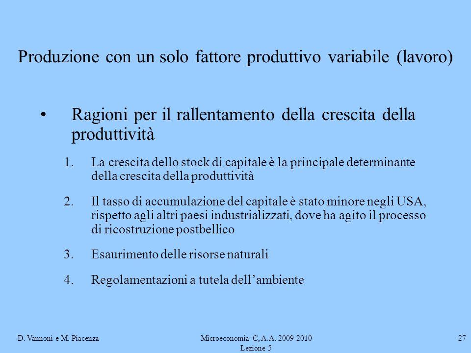 Produzione con un solo fattore produttivo variabile (lavoro)