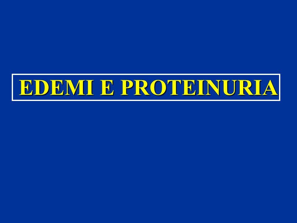 EDEMI E PROTEINURIA