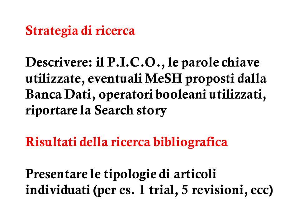 Strategia di ricerca Descrivere: il P. I. C. O