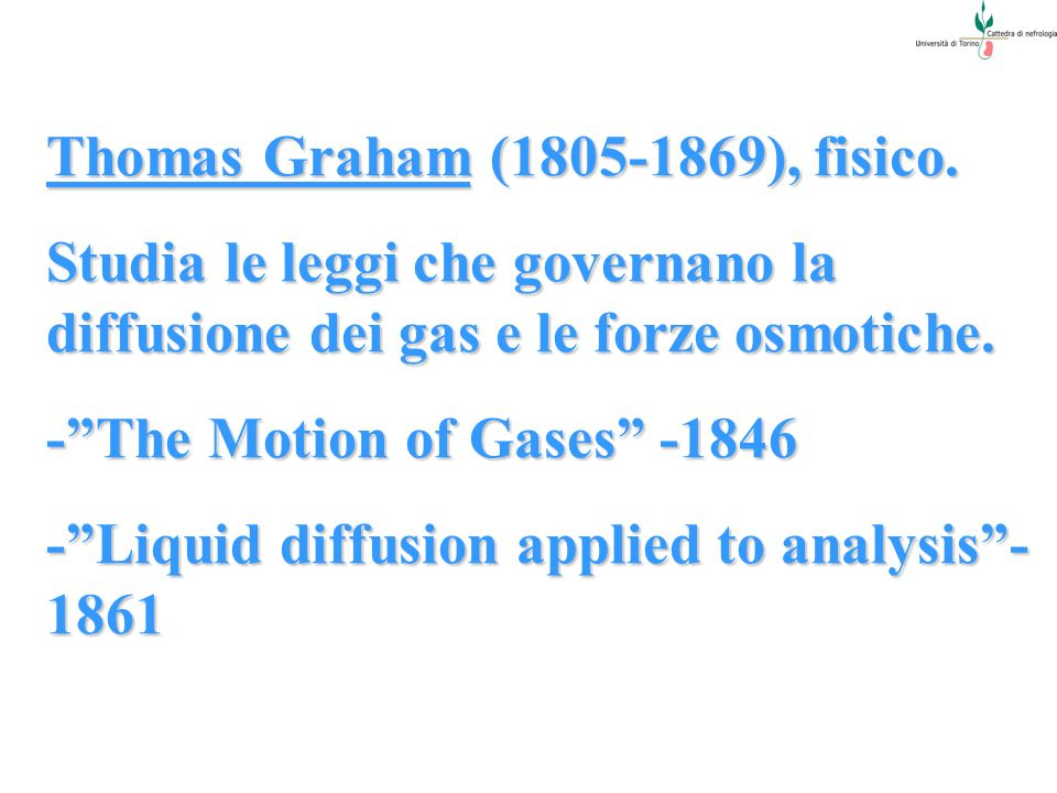 Thomas Graham ( ), fisico.