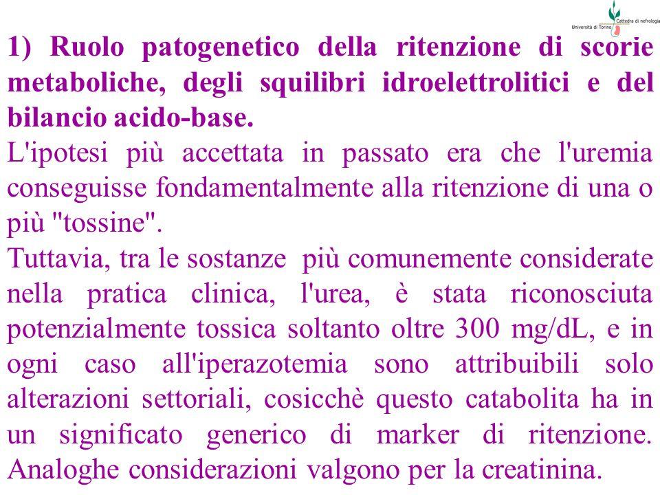 1) Ruolo patogenetico della ritenzione di scorie metaboliche, degli squilibri idroelettrolitici e del bilancio acido-base.