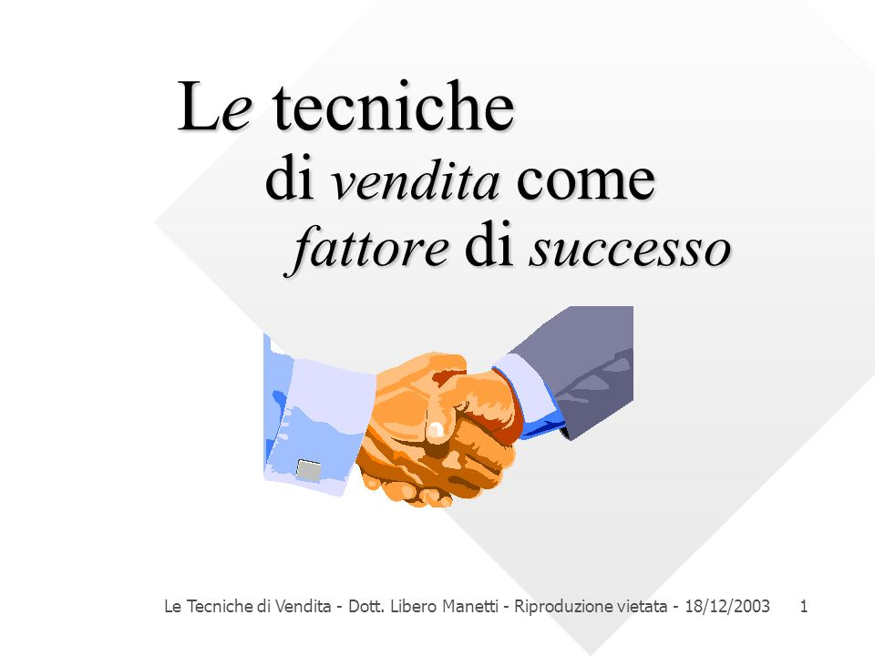 Le tecniche di vendita come fattore di successo