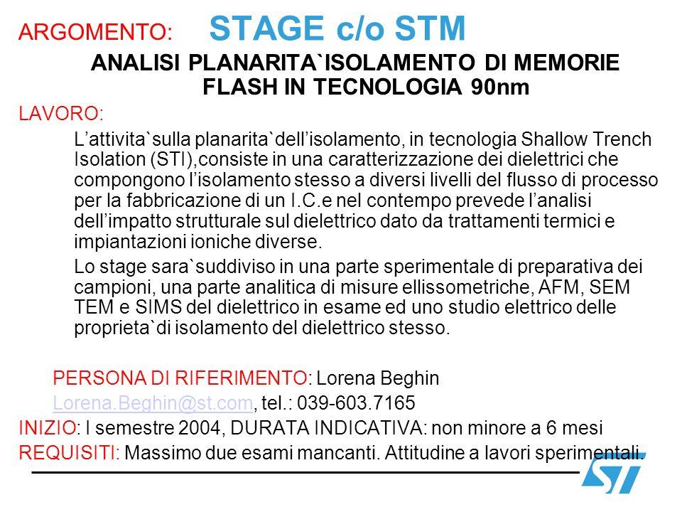 ANALISI PLANARITA`ISOLAMENTO DI MEMORIE FLASH IN TECNOLOGIA 90nm