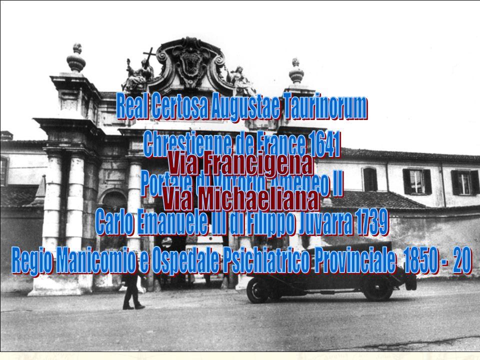 Via Francigena Via Michaeliana Real Certosa Augustae Taurinorum