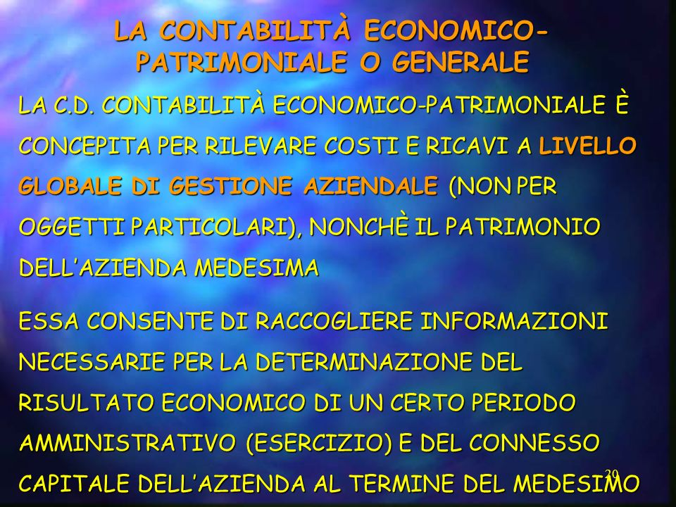 LA CONTABILITÀ ECONOMICO-PATRIMONIALE O GENERALE