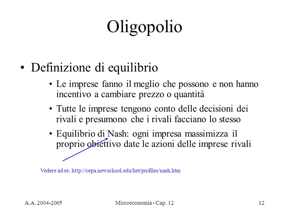 Oligopolio Definizione di equilibrio
