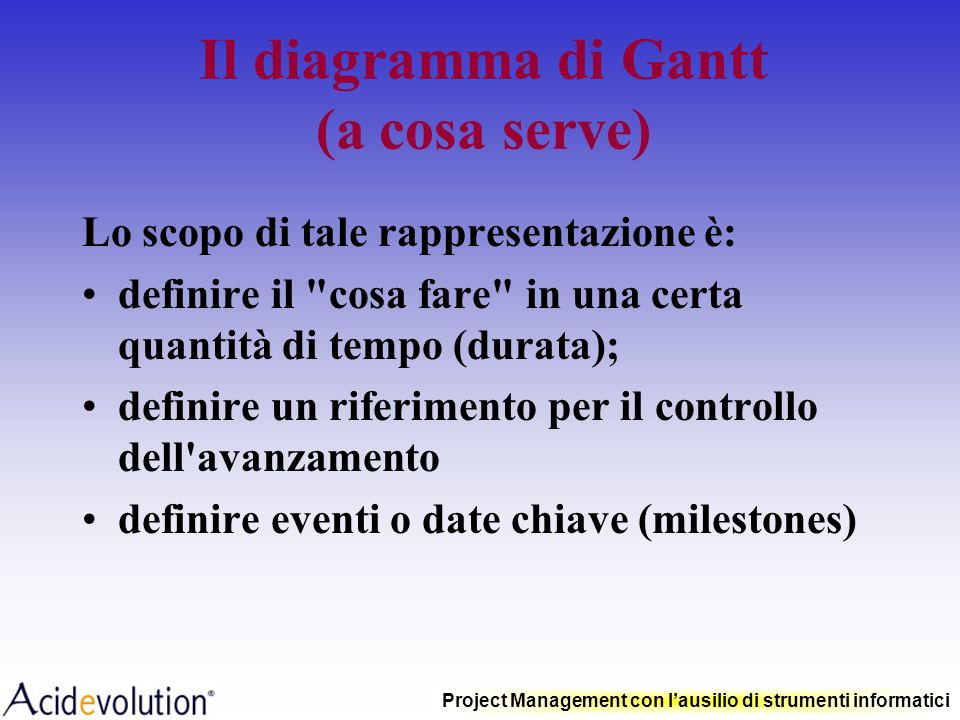 Il diagramma di Gantt (a cosa serve)