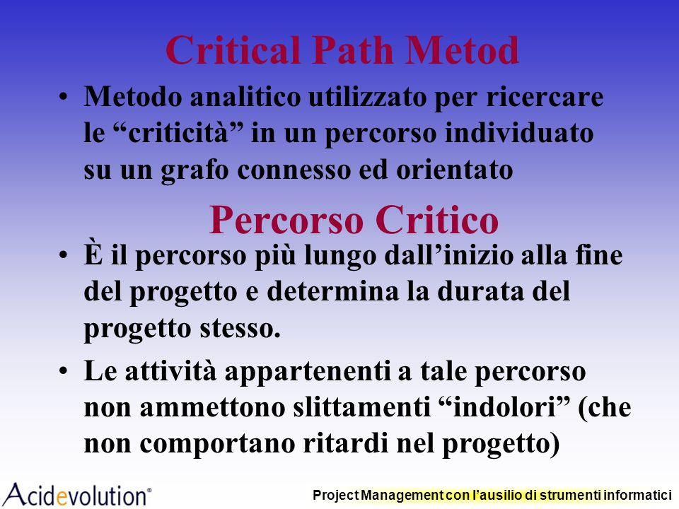 Critical Path Metod Percorso Critico