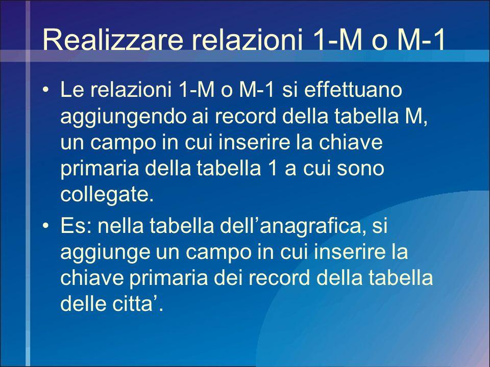 Realizzare relazioni 1-M o M-1