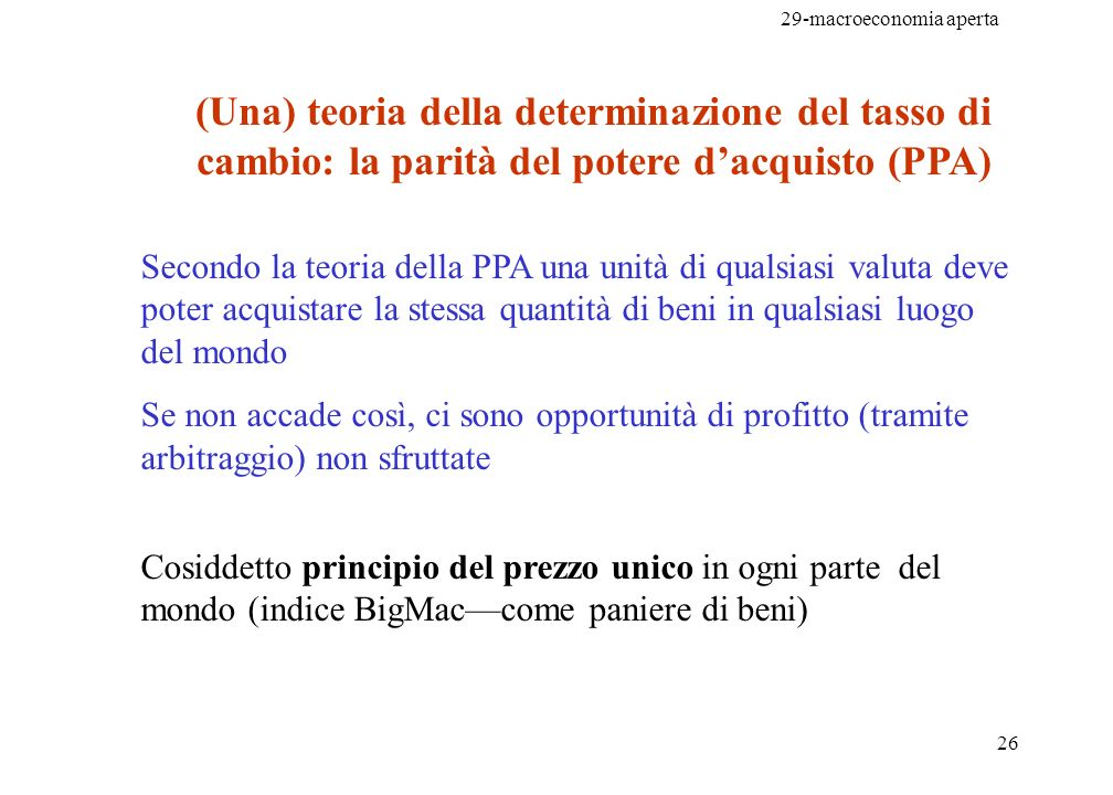(Una) teoria della determinazione del tasso di cambio: la parità del potere d'acquisto (PPA)
