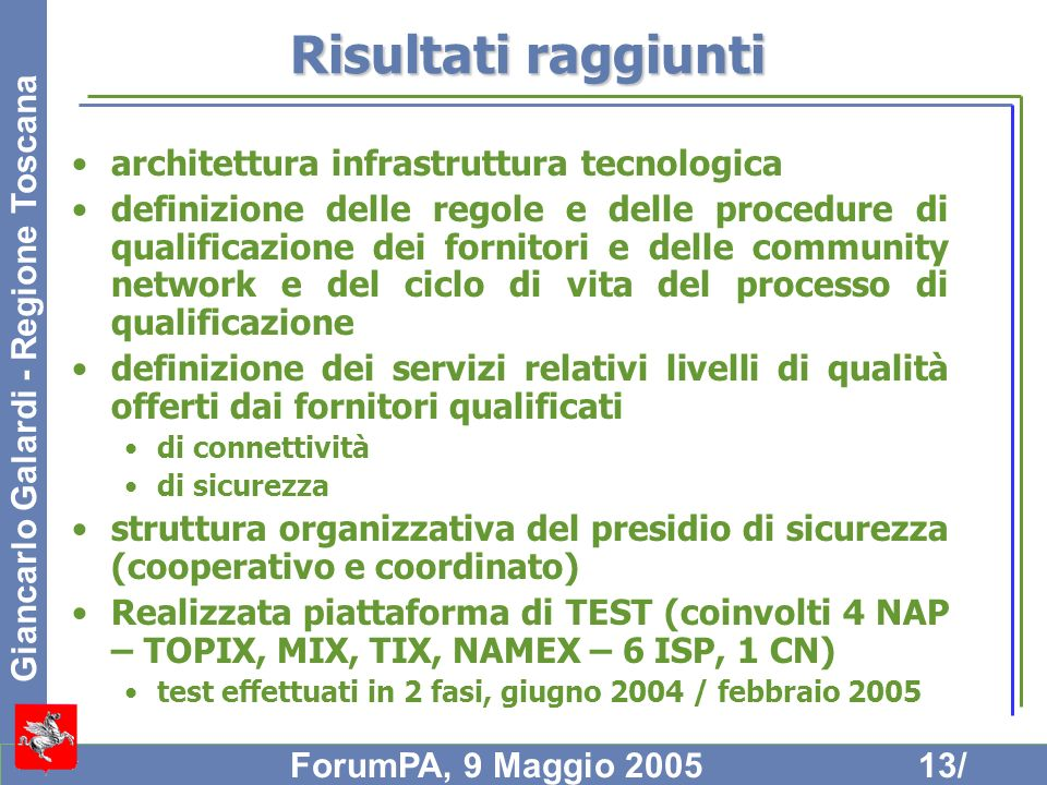 Risultati raggiunti architettura infrastruttura tecnologica