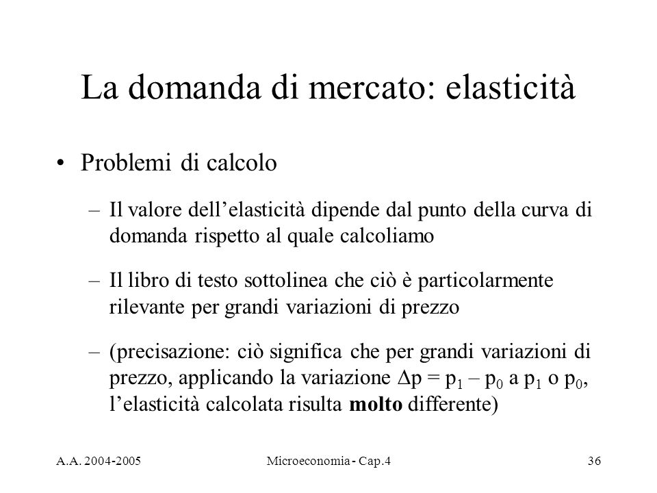 La domanda di mercato: elasticità