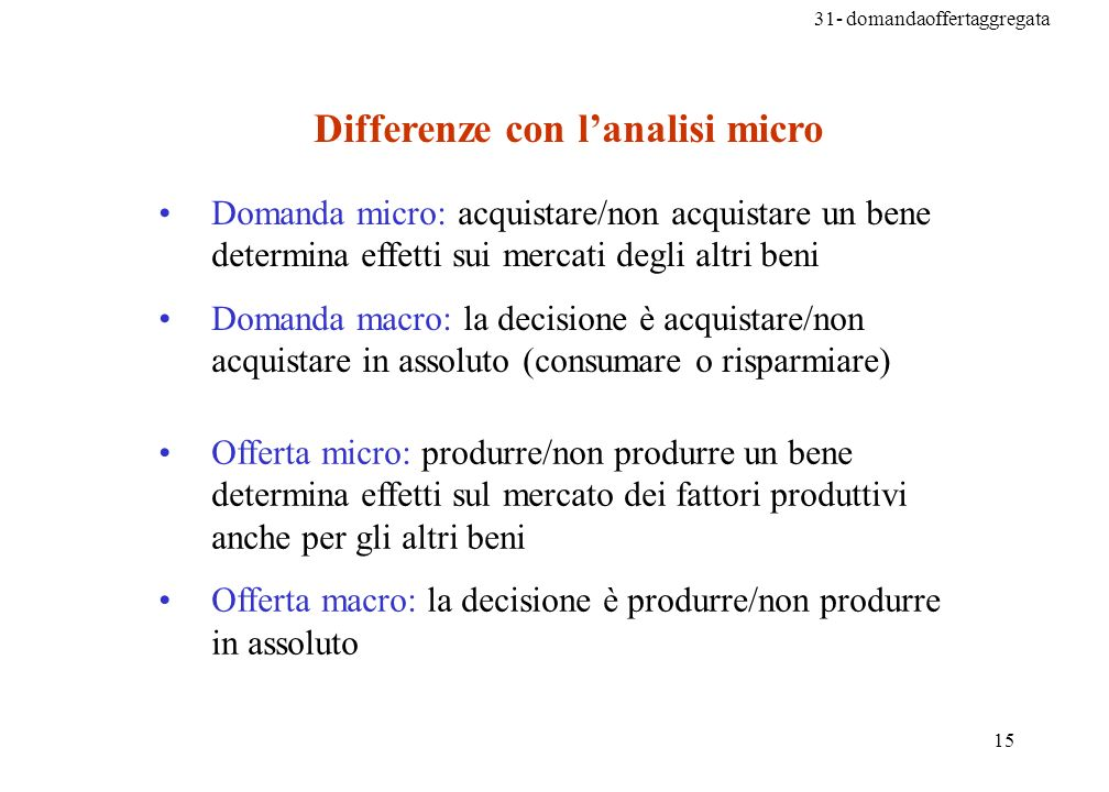 Differenze con l'analisi micro