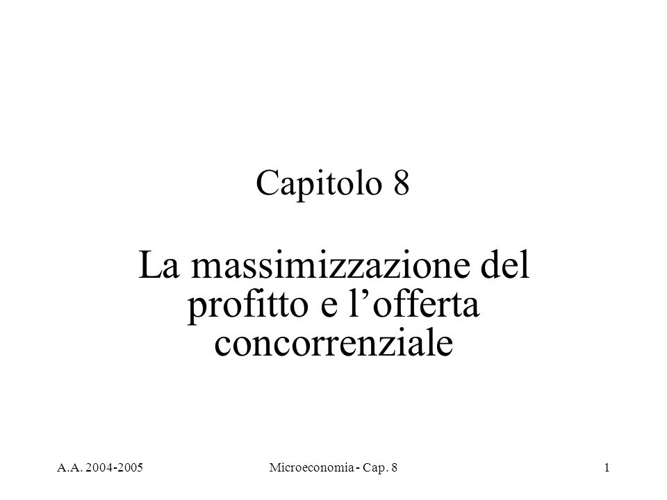 La massimizzazione del profitto e l'offerta concorrenziale