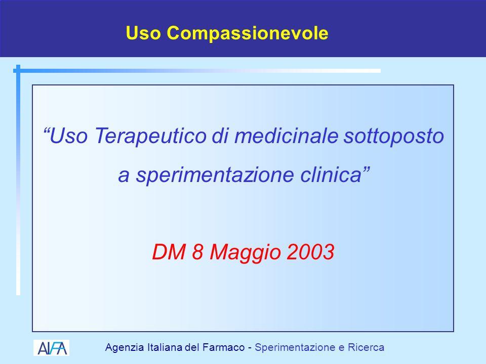 Uso Terapeutico di medicinale sottoposto a sperimentazione clinica