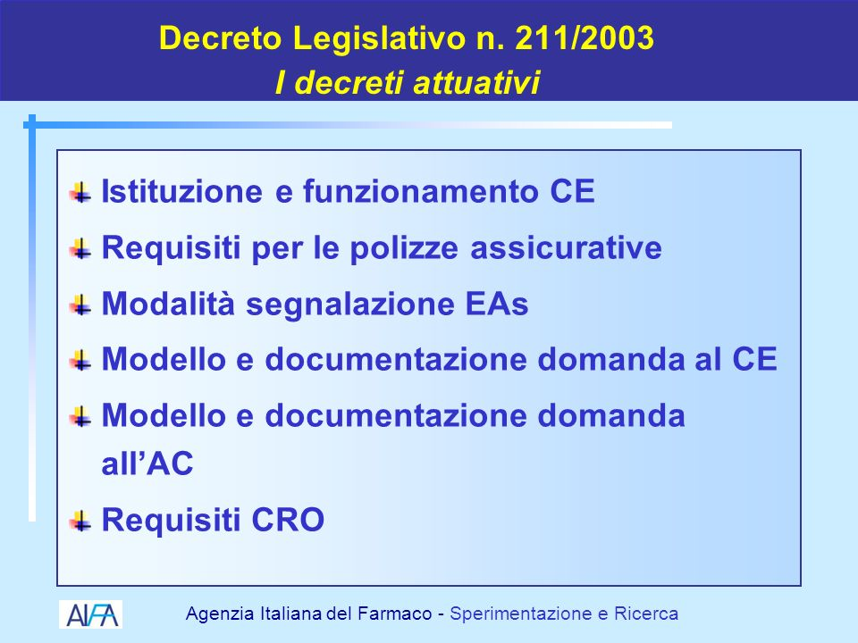 Decreto Legislativo n. 211/2003 I decreti attuativi