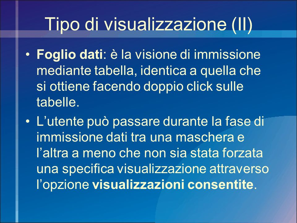 Tipo di visualizzazione (II)