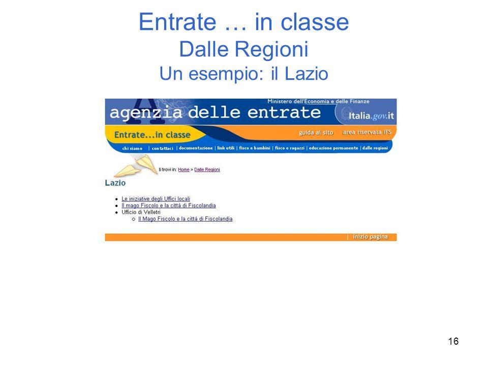 Entrate … in classe Dalle Regioni Un esempio: il Lazio