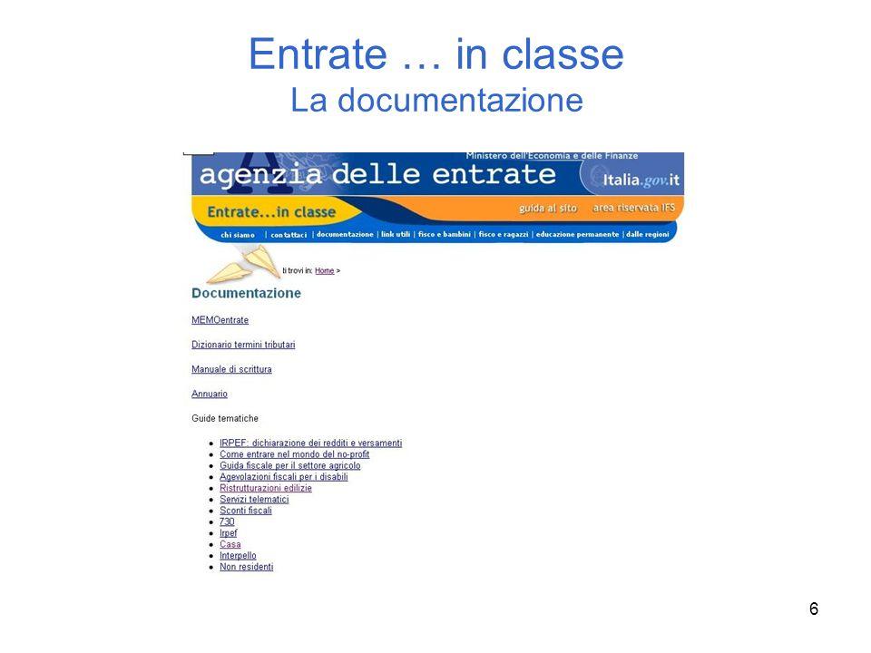 Entrate … in classe La documentazione
