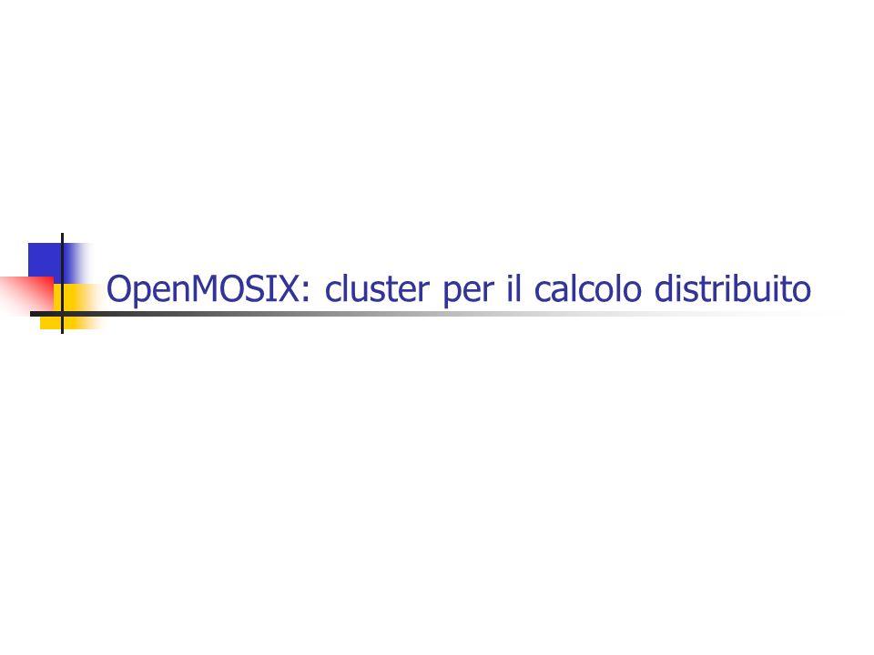 OpenMOSIX: cluster per il calcolo distribuito