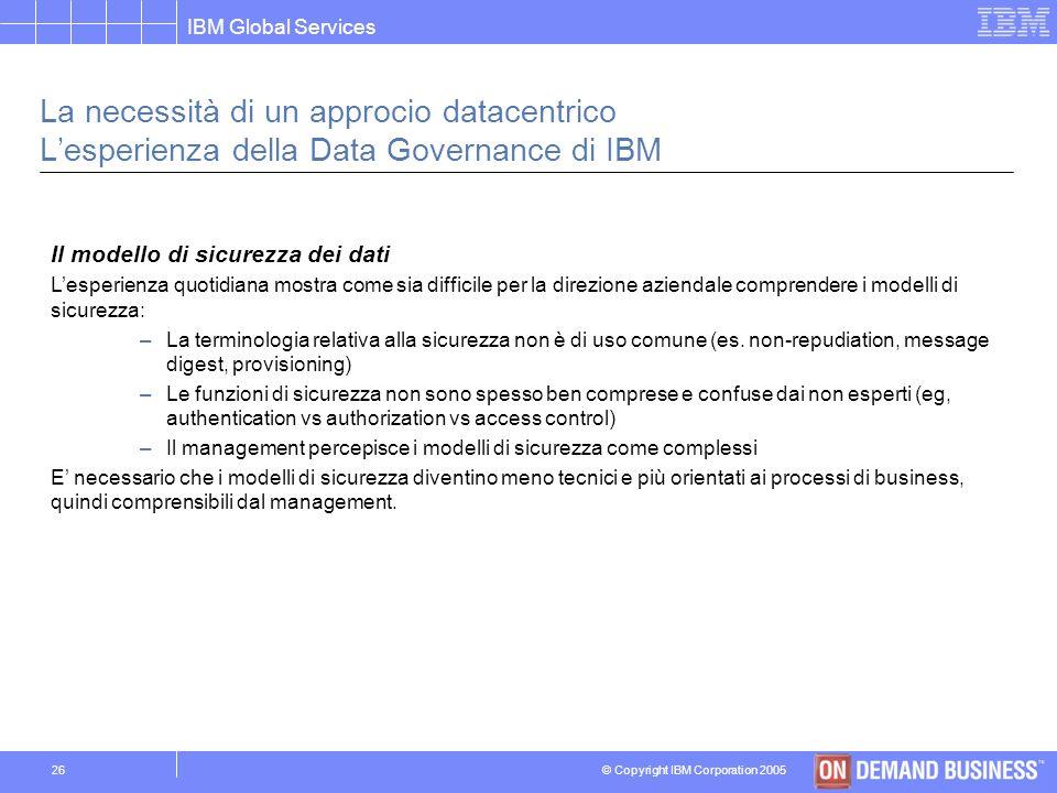 La necessità di un approcio datacentrico L'esperienza della Data Governance di IBM