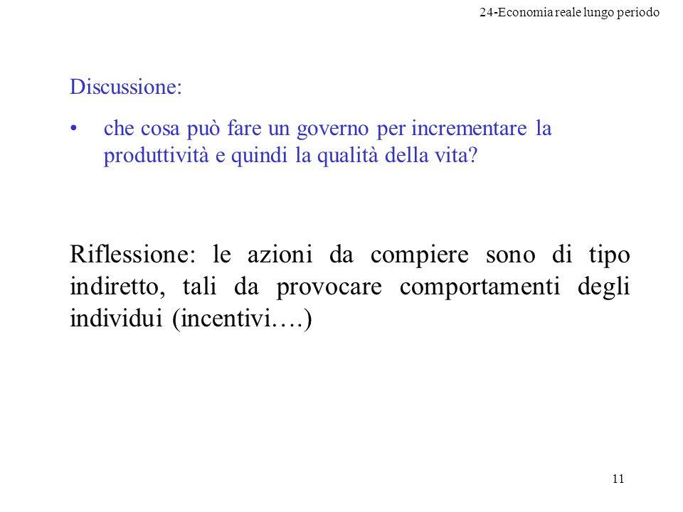 Discussione: che cosa può fare un governo per incrementare la produttività e quindi la qualità della vita