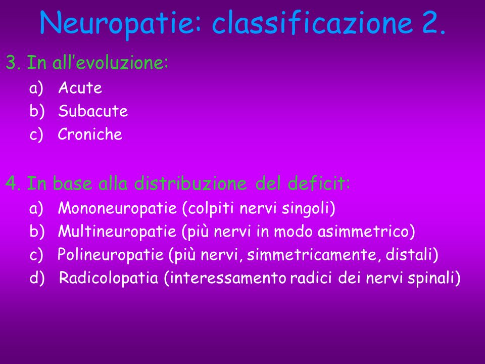 Neuropatie: classificazione 2.