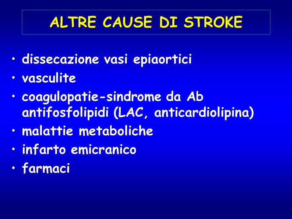 ALTRE CAUSE DI STROKE dissecazione vasi epiaortici vasculite