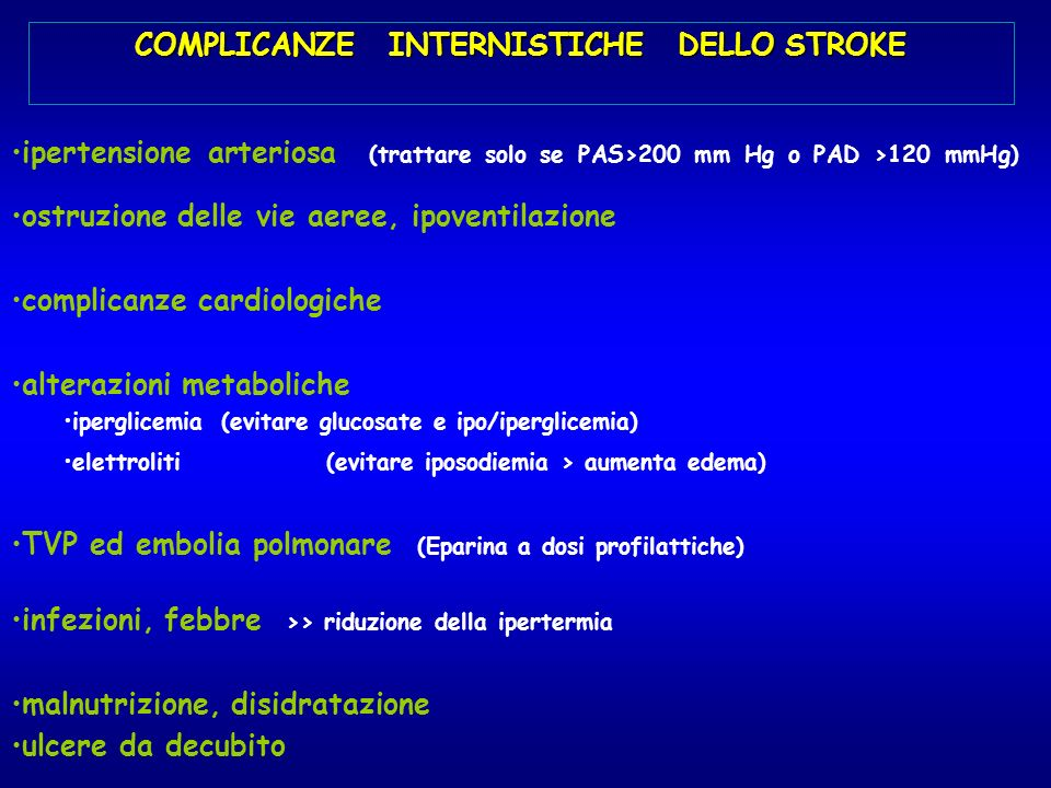 COMPLICANZE INTERNISTICHE DELLO STROKE