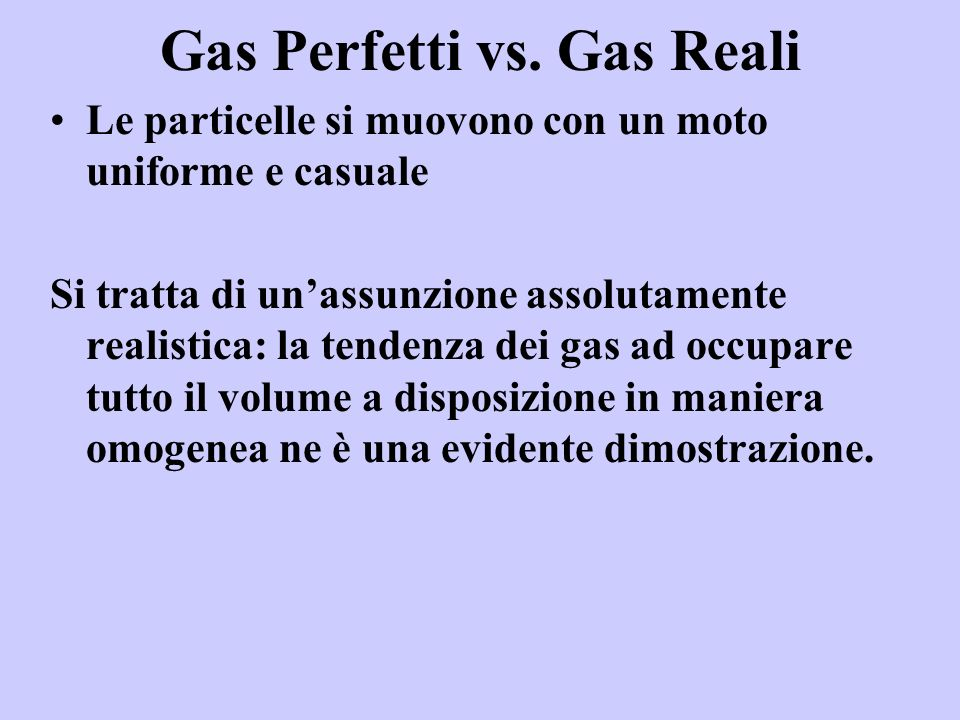 Gas Perfetti vs. Gas Reali