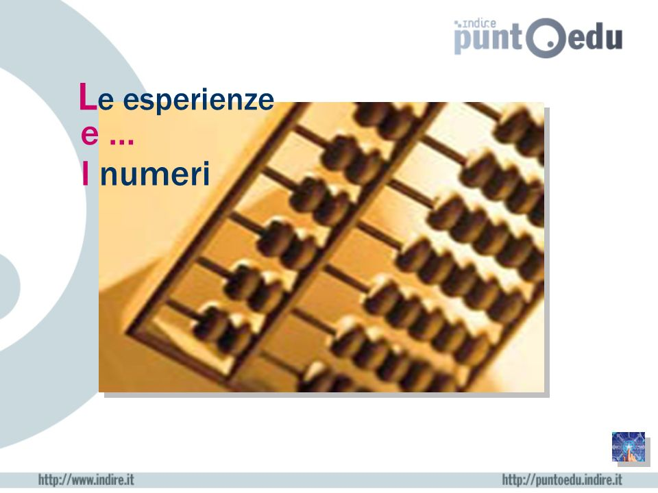 Le esperienze e … I numeri