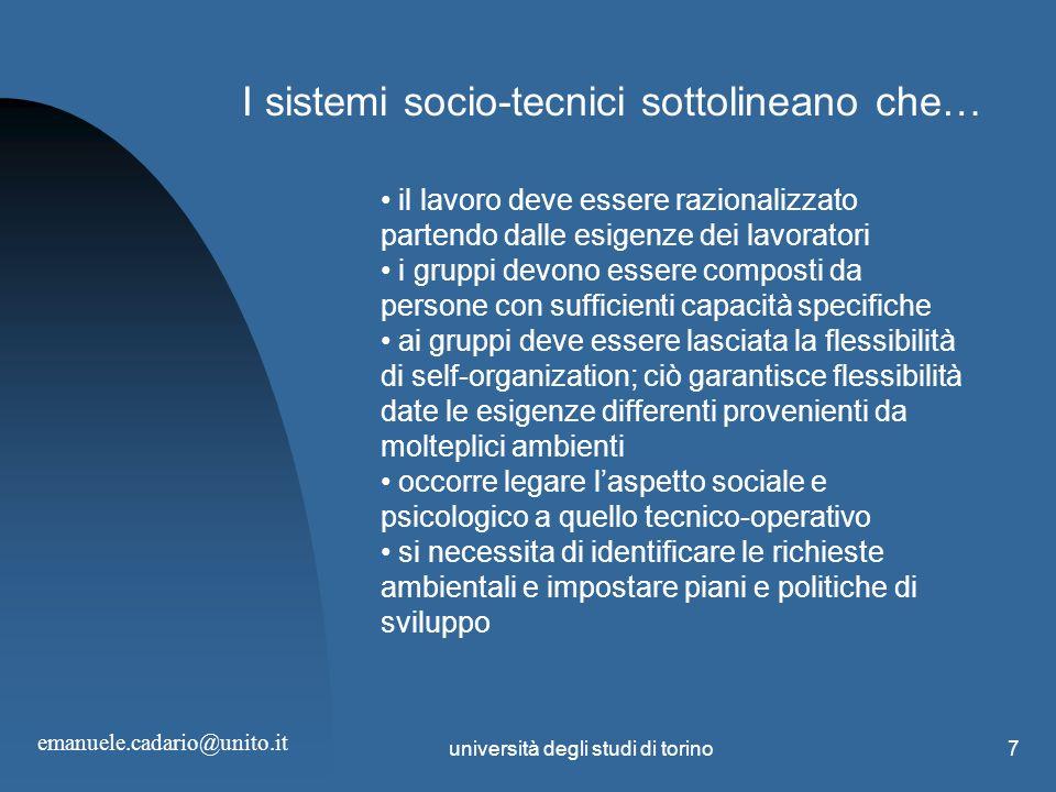 I sistemi socio-tecnici sottolineano che…